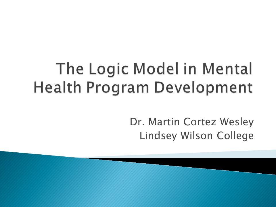The Logic Model in Mental Health Program Development