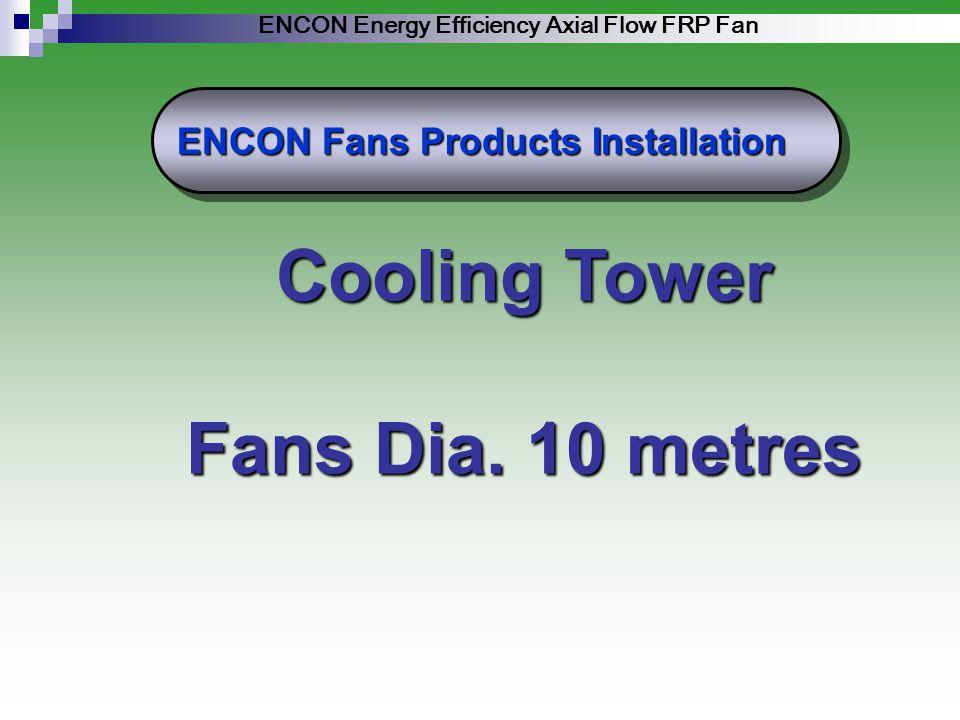 ENCON Energy Efficiency Axial Flow FRP Fan