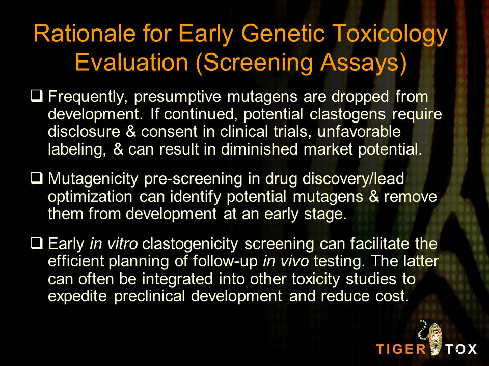 Rationale for Early Genetic Toxicology Evaluation (Screening Assays)