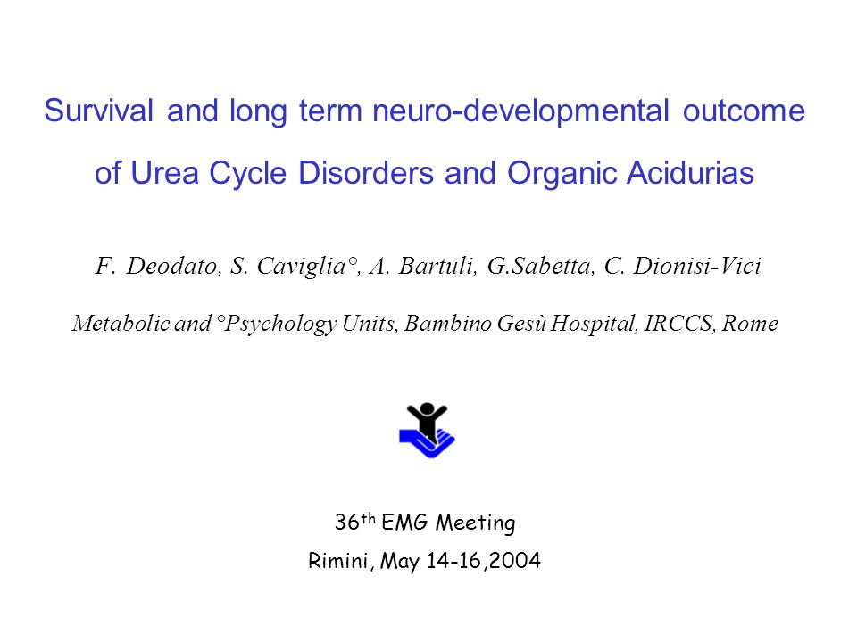 Survival and long term neuro-developmental outcome
