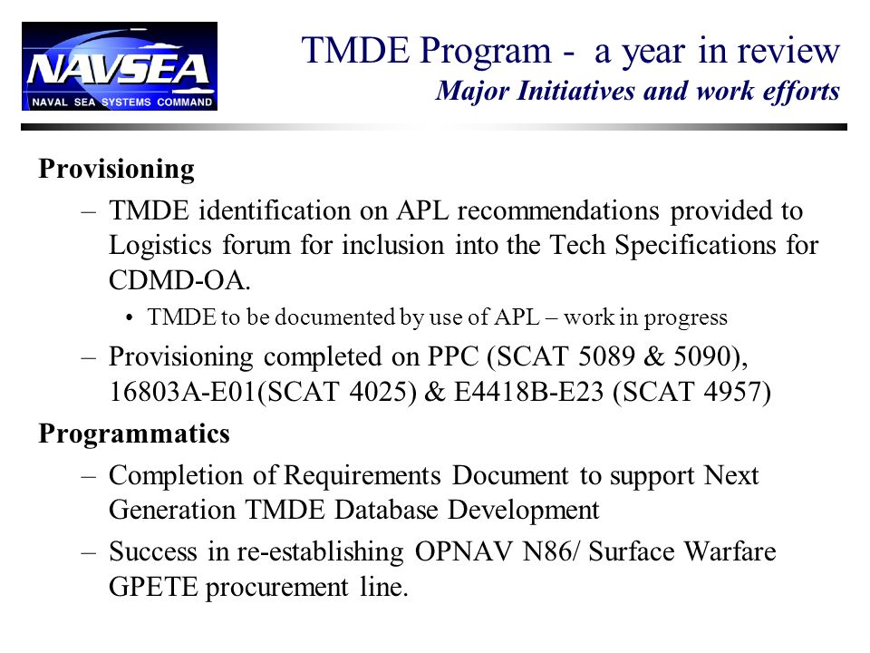 TMDE Program - a year in review Major Initiatives and work efforts