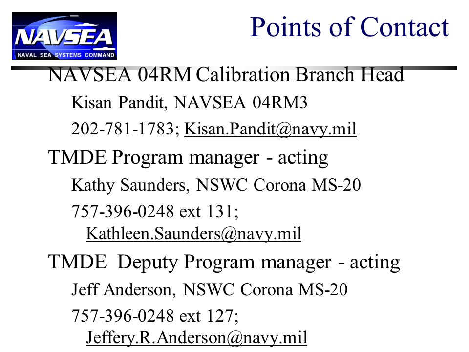 Points of Contact NAVSEA 04RM Calibration Branch Head
