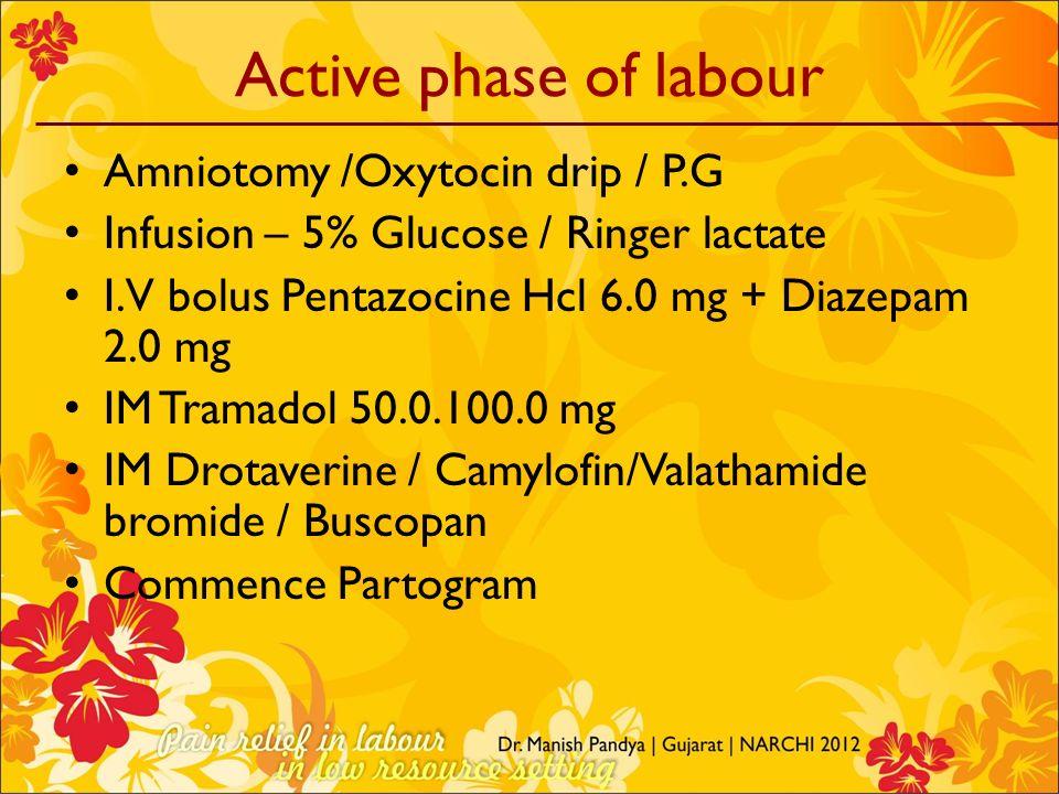 Active phase of labour Amniotomy /Oxytocin drip / P.G