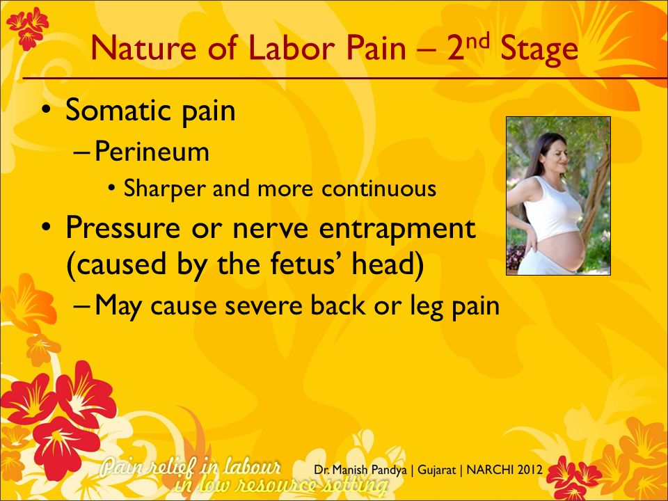 Nature of Labor Pain – 2nd Stage
