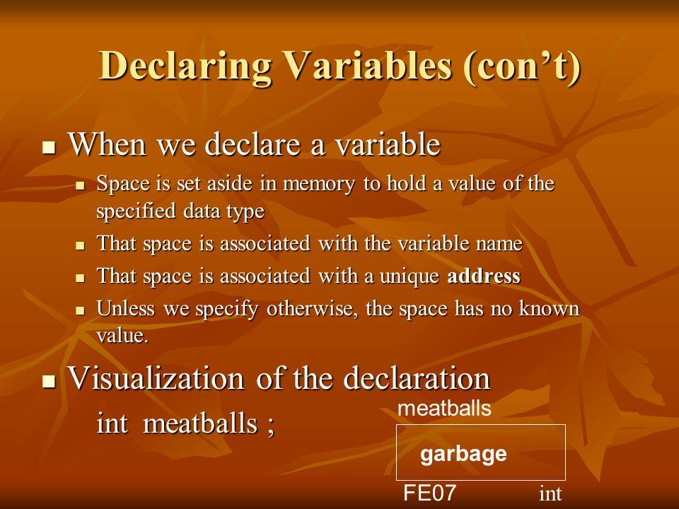 Declaring Variables (con't)