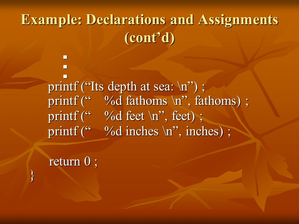 Example: Declarations and Assignments (cont'd)