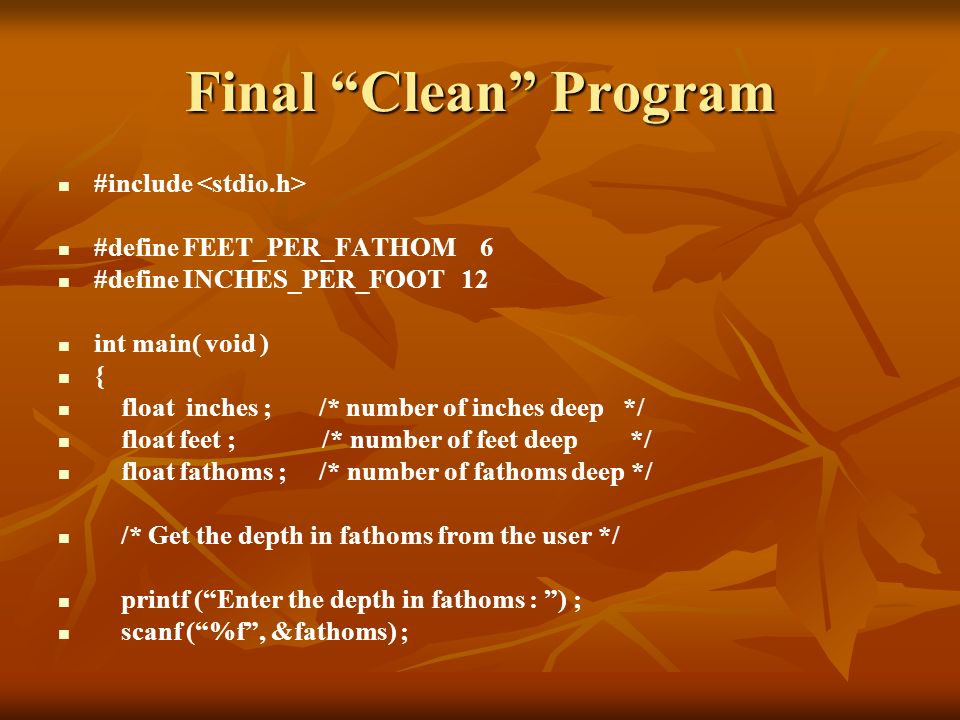 Final Clean Program #include <stdio.h>