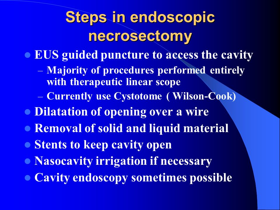 Steps in endoscopic necrosectomy