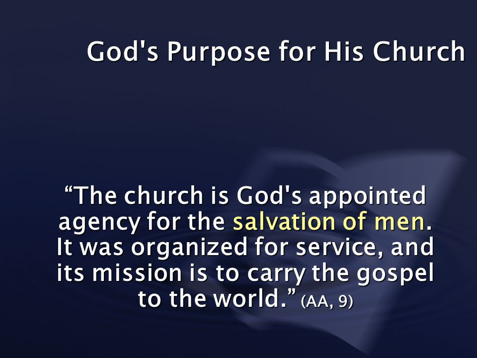 God s Purpose for His Church