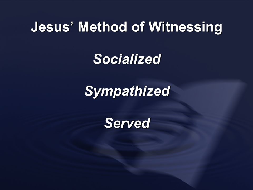 Jesus' Method of Witnessing