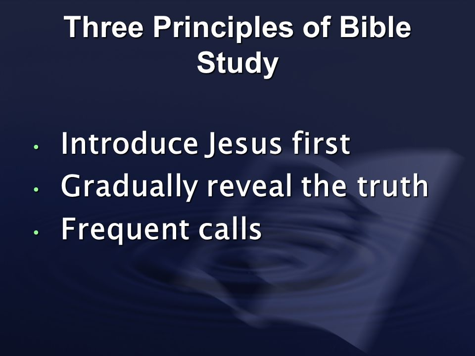 Three Principles of Bible Study