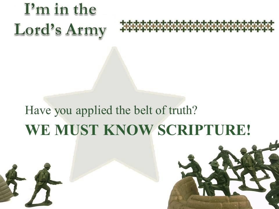 Have you applied the belt of truth