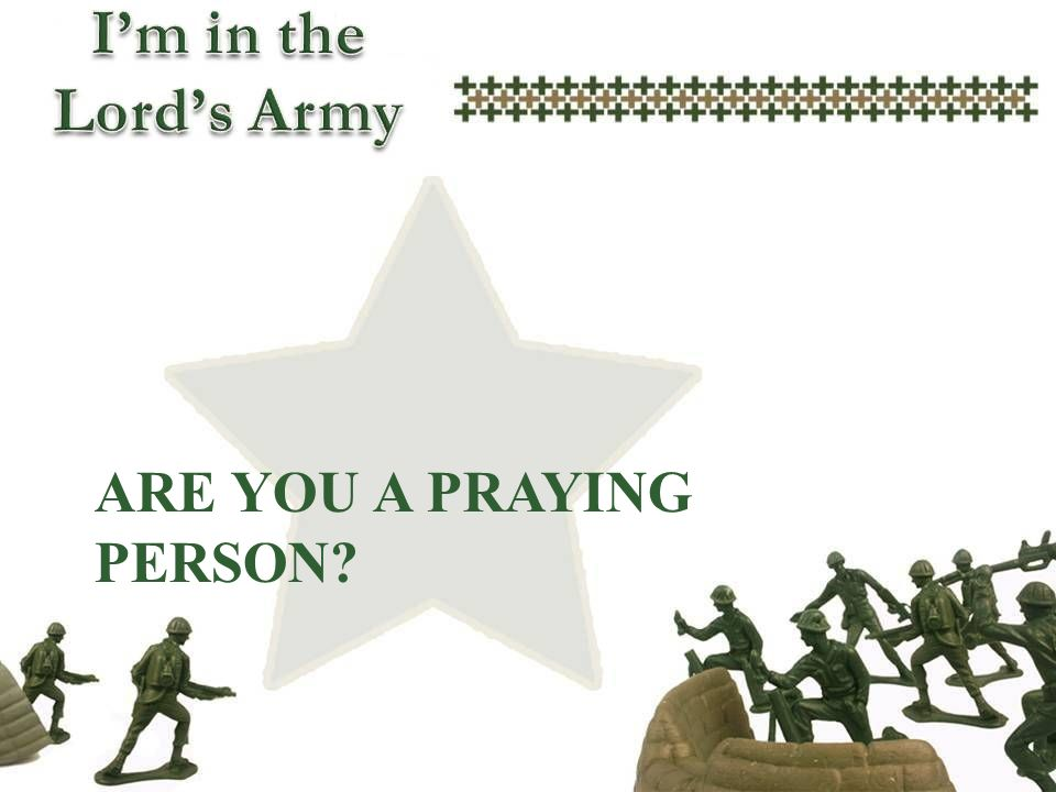 Are you a praying person