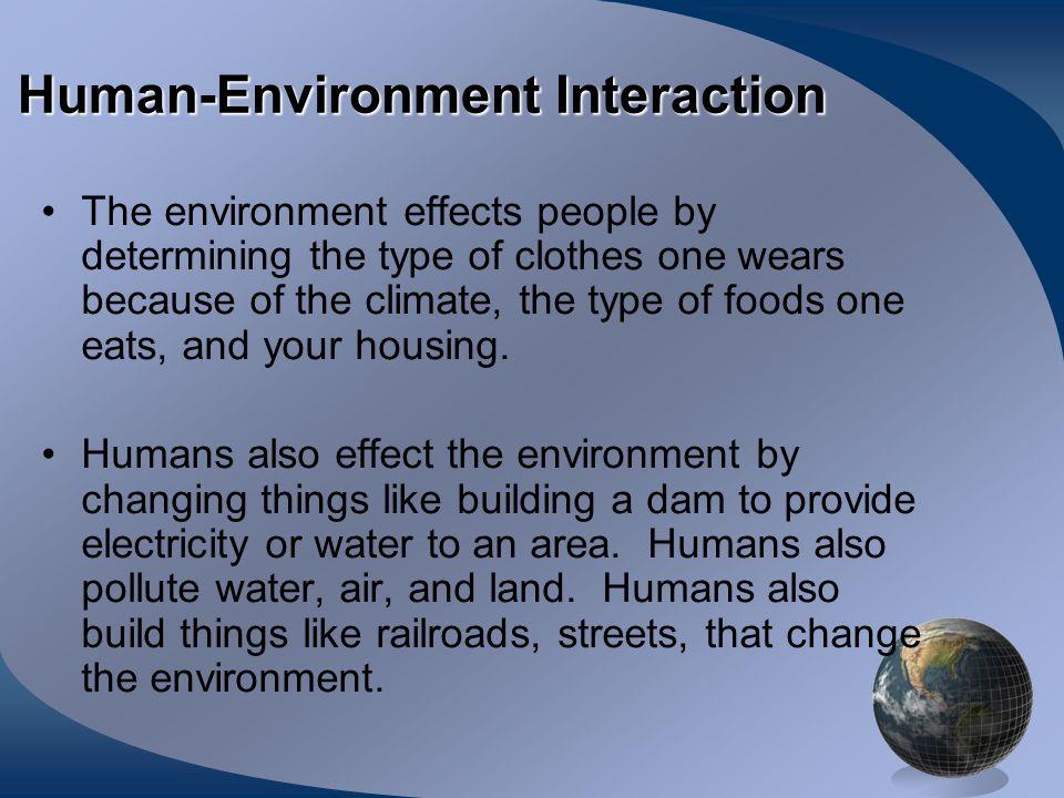 Human-Environment Interaction