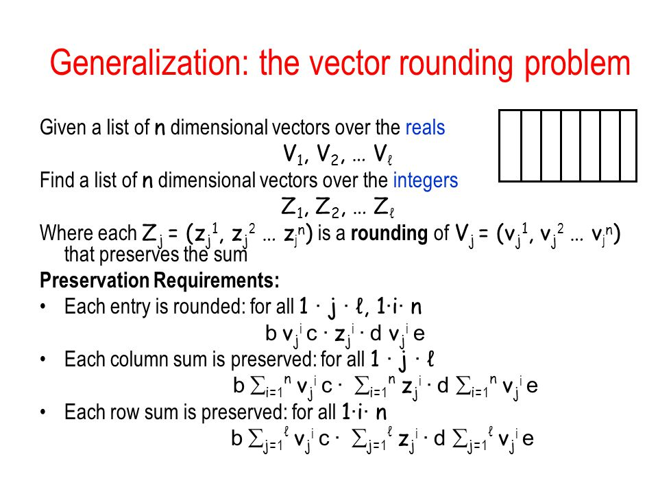 Generalization: the vector rounding problem