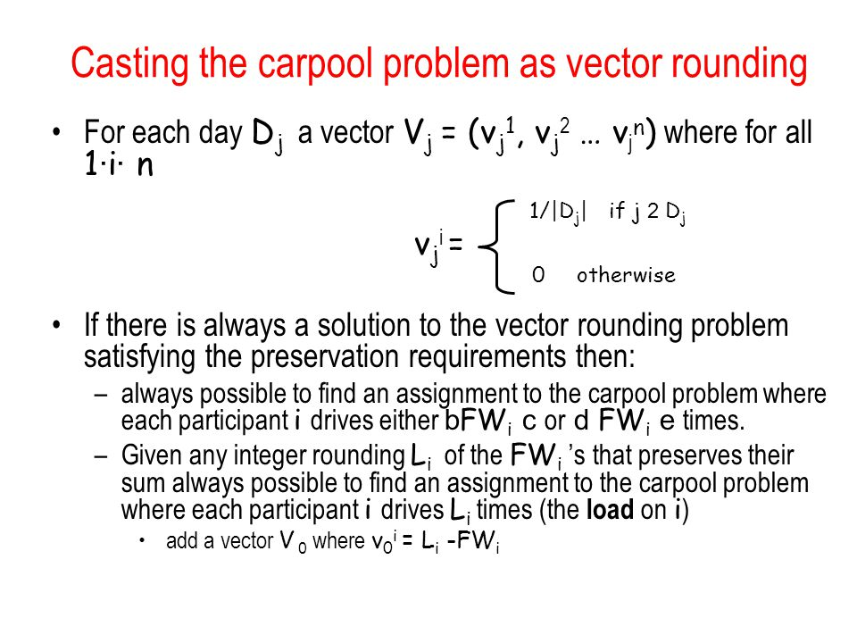 Casting the carpool problem as vector rounding