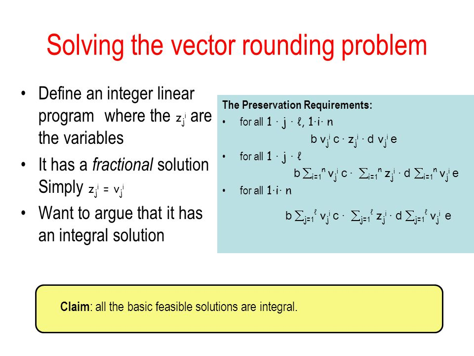 Solving the vector rounding problem