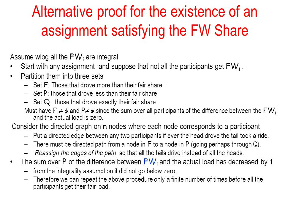 Alternative proof for the existence of an assignment satisfying the FW Share