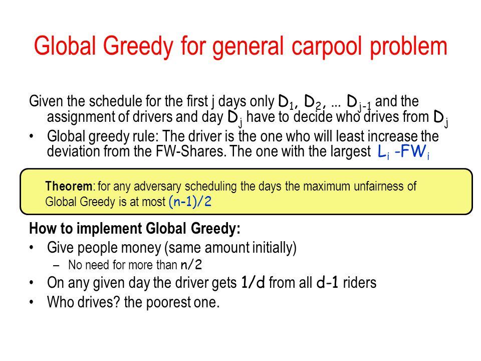 Global Greedy for general carpool problem