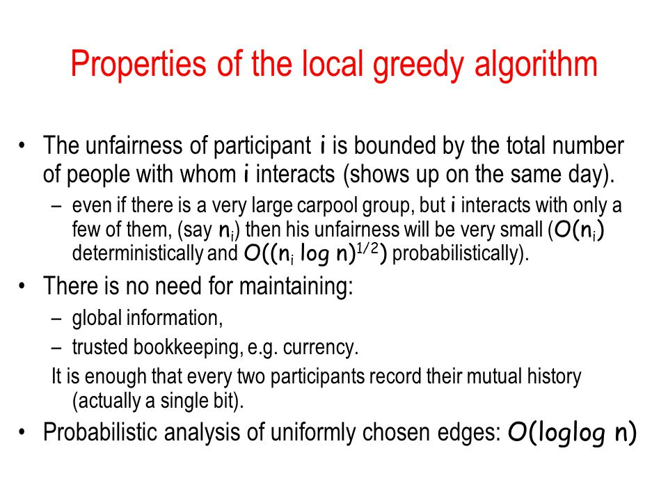 Properties of the local greedy algorithm