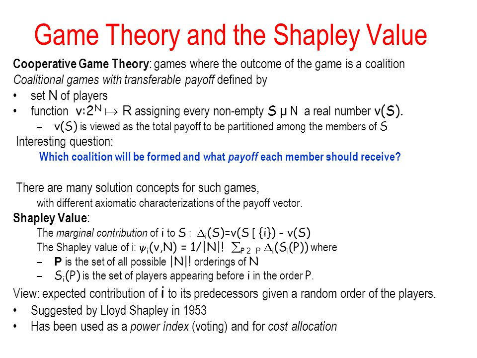 Game Theory and the Shapley Value