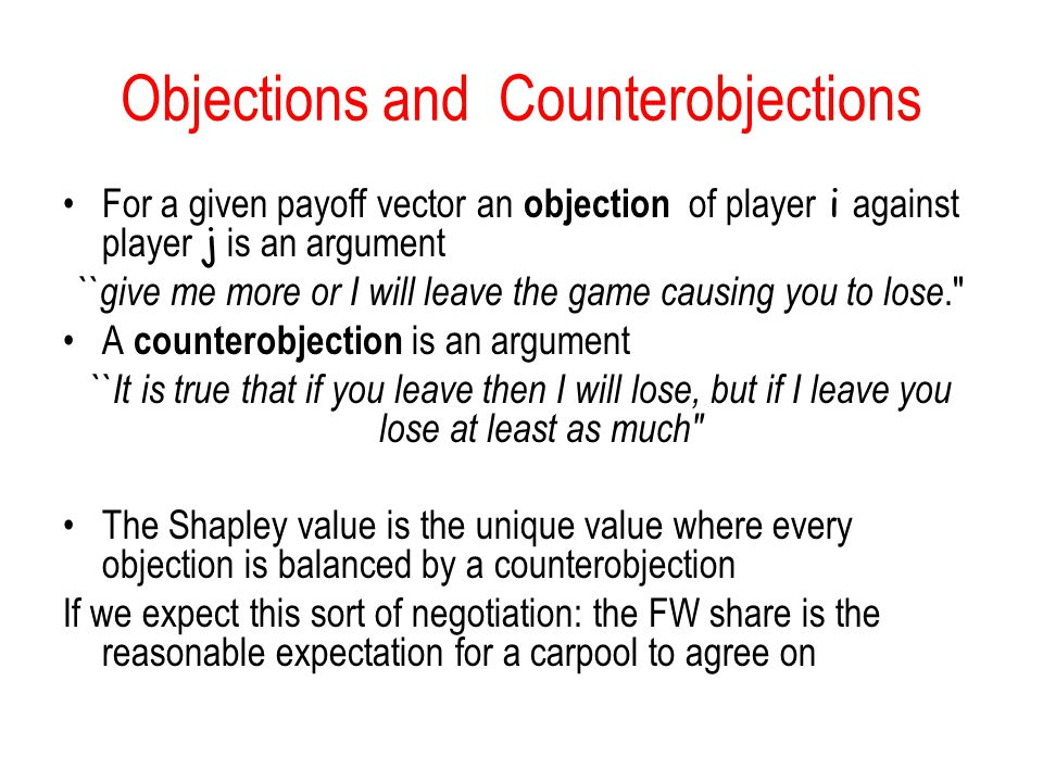 Objections and Counterobjections