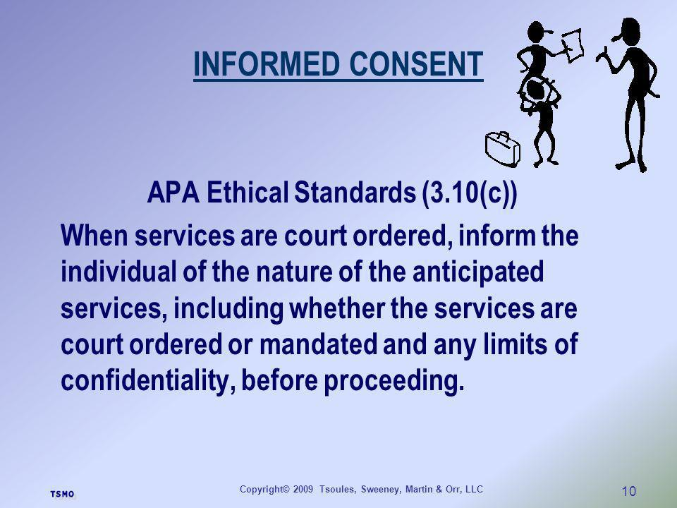 INFORMED CONSENT APA Ethical Standards (3.10(c))