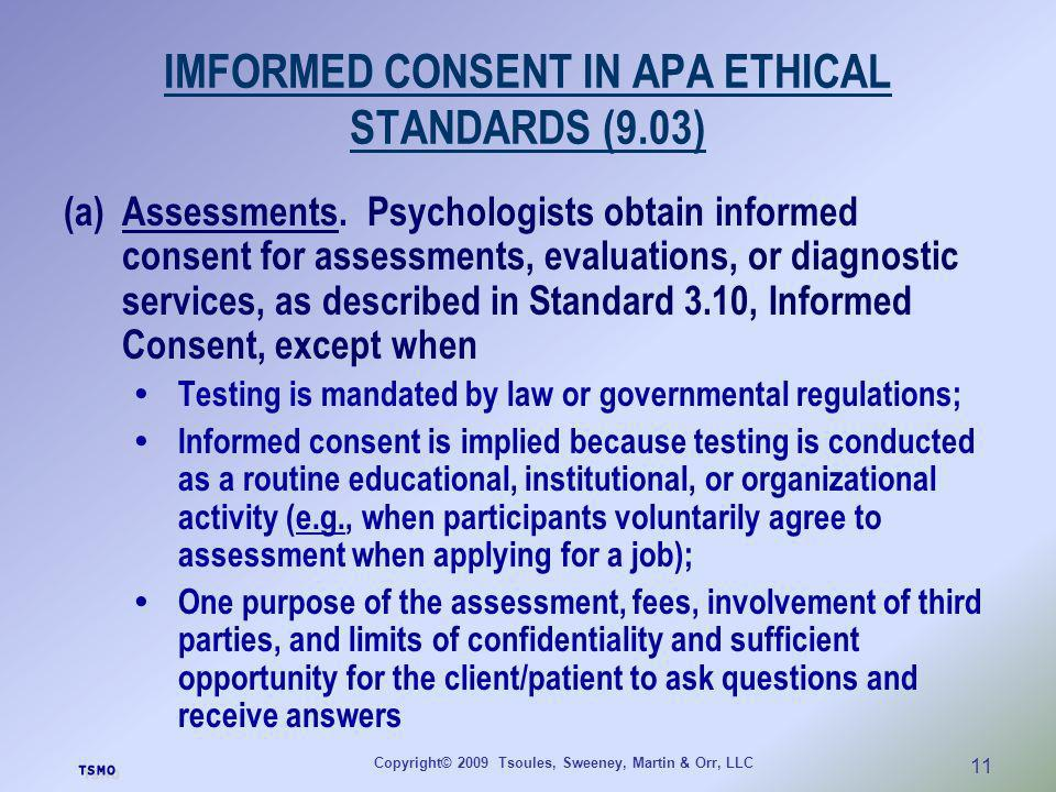 IMFORMED CONSENT IN APA ETHICAL STANDARDS (9.03)