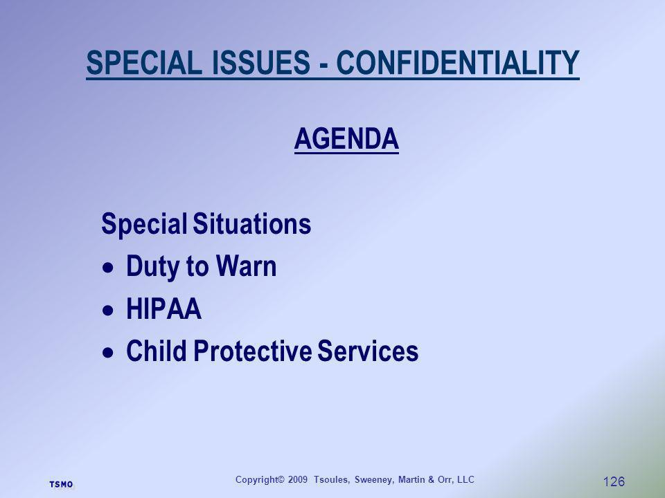SPECIAL ISSUES - CONFIDENTIALITY