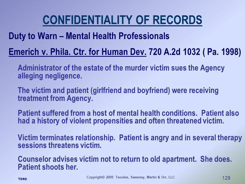 CONFIDENTIALITY OF RECORDS