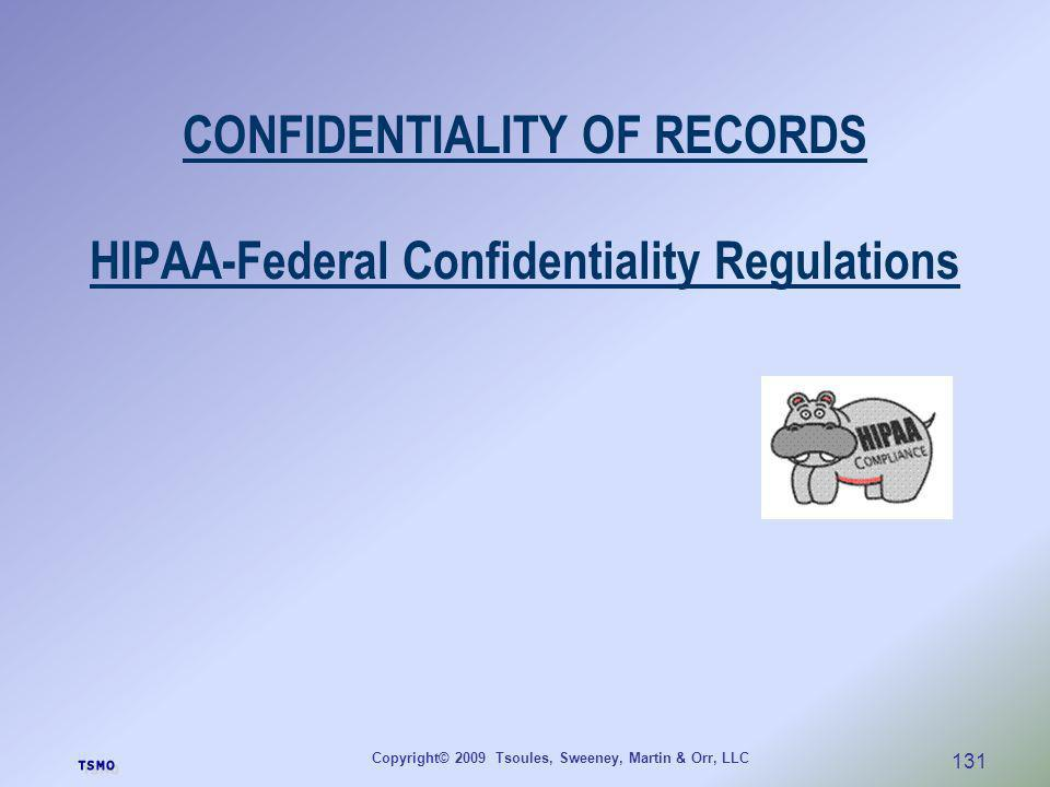 CONFIDENTIALITY OF RECORDS HIPAA-Federal Confidentiality Regulations