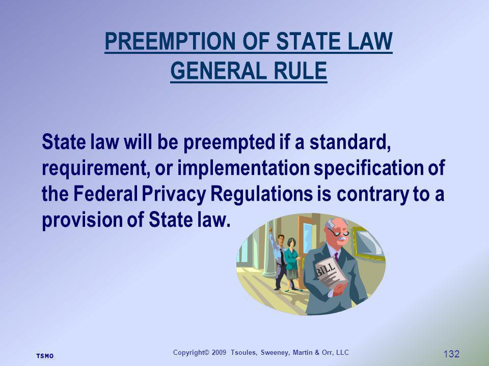PREEMPTION OF STATE LAW GENERAL RULE