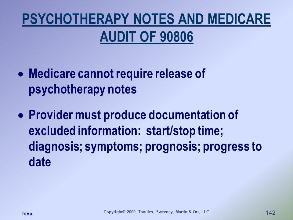 PSYCHOTHERAPY NOTES AND MEDICARE AUDIT OF 90806