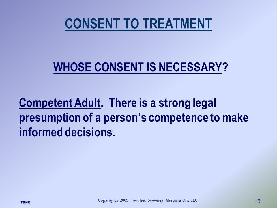 CONSENT TO TREATMENT WHOSE CONSENT IS NECESSARY