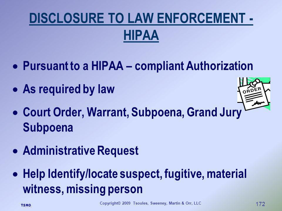DISCLOSURE TO LAW ENFORCEMENT - HIPAA