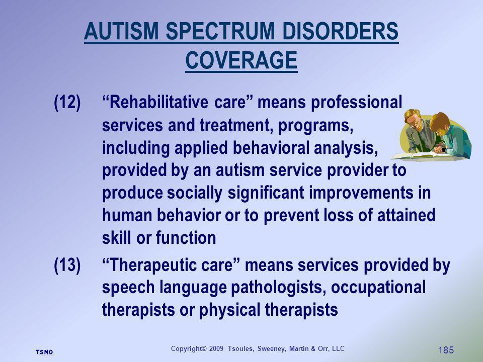 AUTISM SPECTRUM DISORDERS COVERAGE