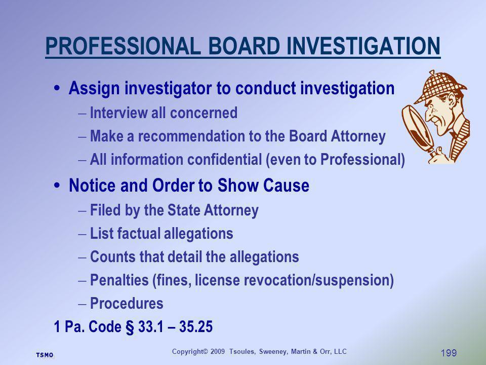 PROFESSIONAL BOARD INVESTIGATION