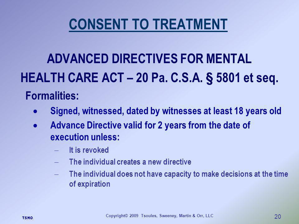 CONSENT TO TREATMENT ADVANCED DIRECTIVES FOR MENTAL