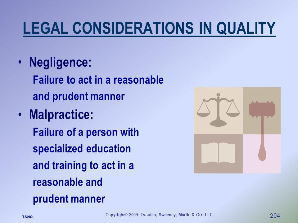 LEGAL CONSIDERATIONS IN QUALITY
