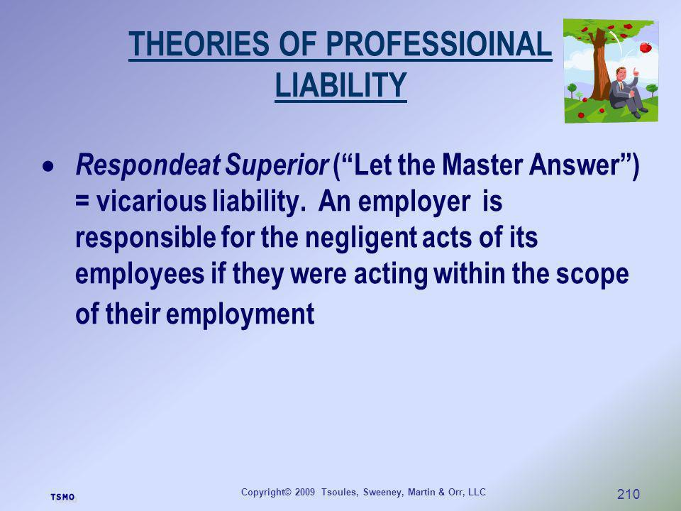 THEORIES OF PROFESSIOINAL LIABILITY