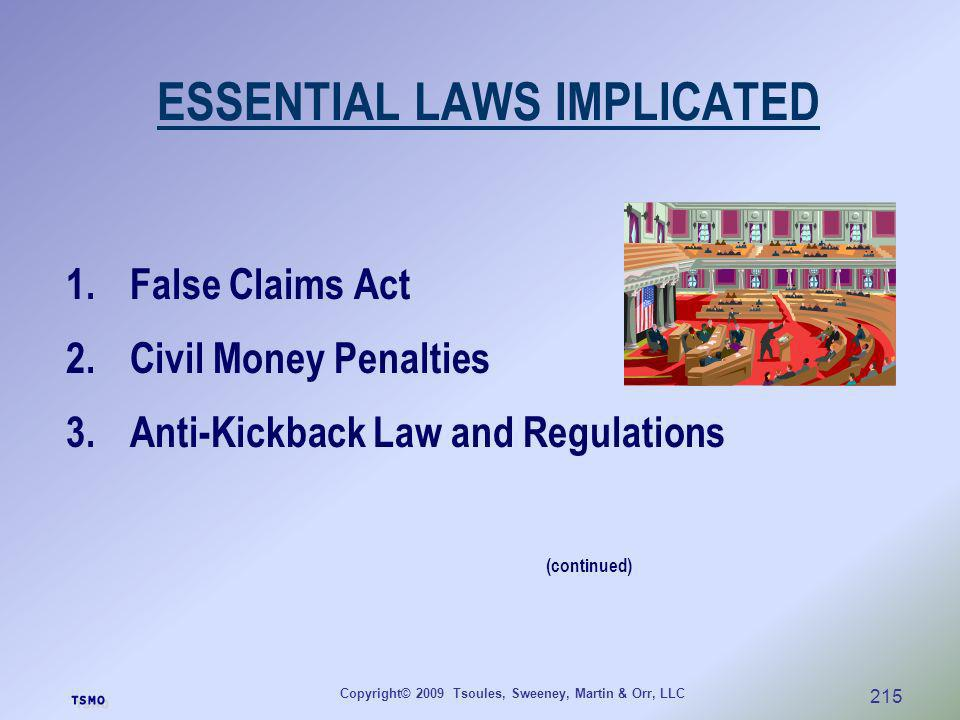 ESSENTIAL LAWS IMPLICATED