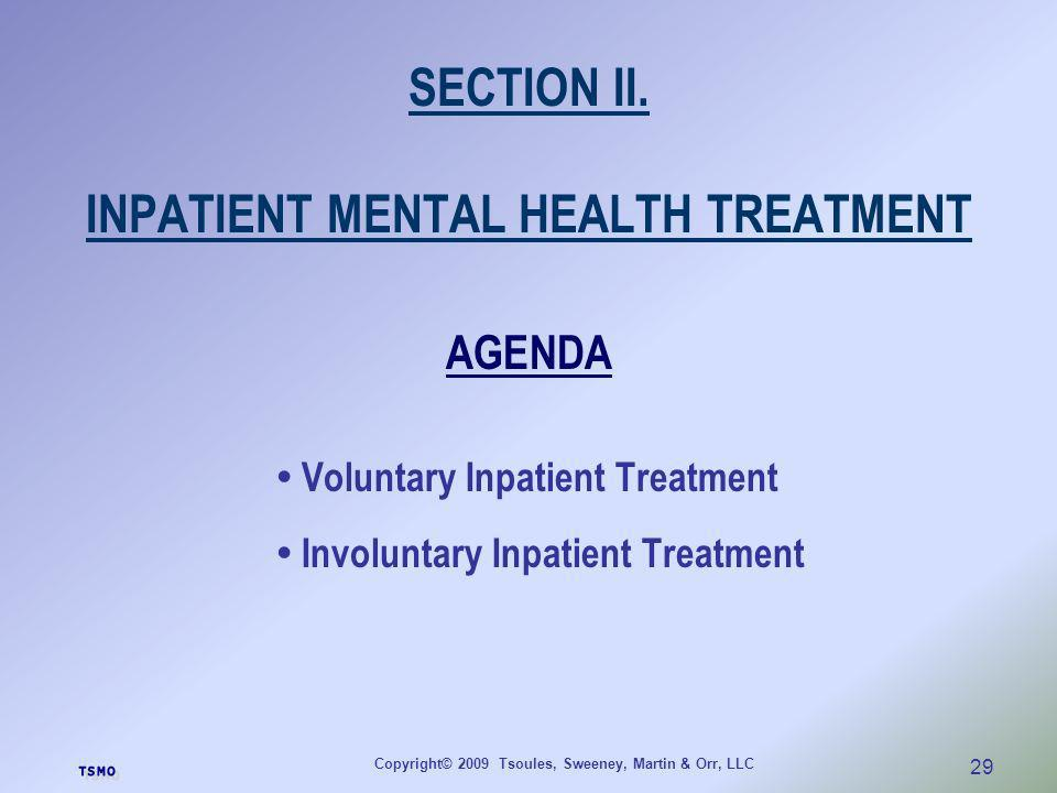 SECTION II. INPATIENT MENTAL HEALTH TREATMENT