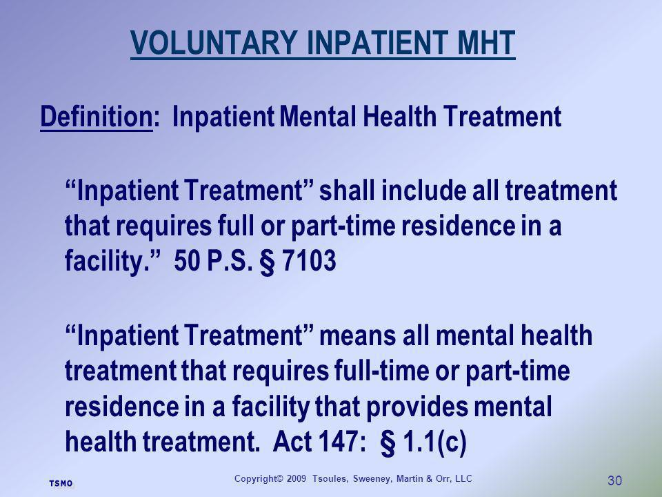 VOLUNTARY INPATIENT MHT