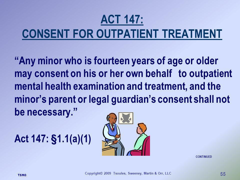 ACT 147: CONSENT FOR OUTPATIENT TREATMENT