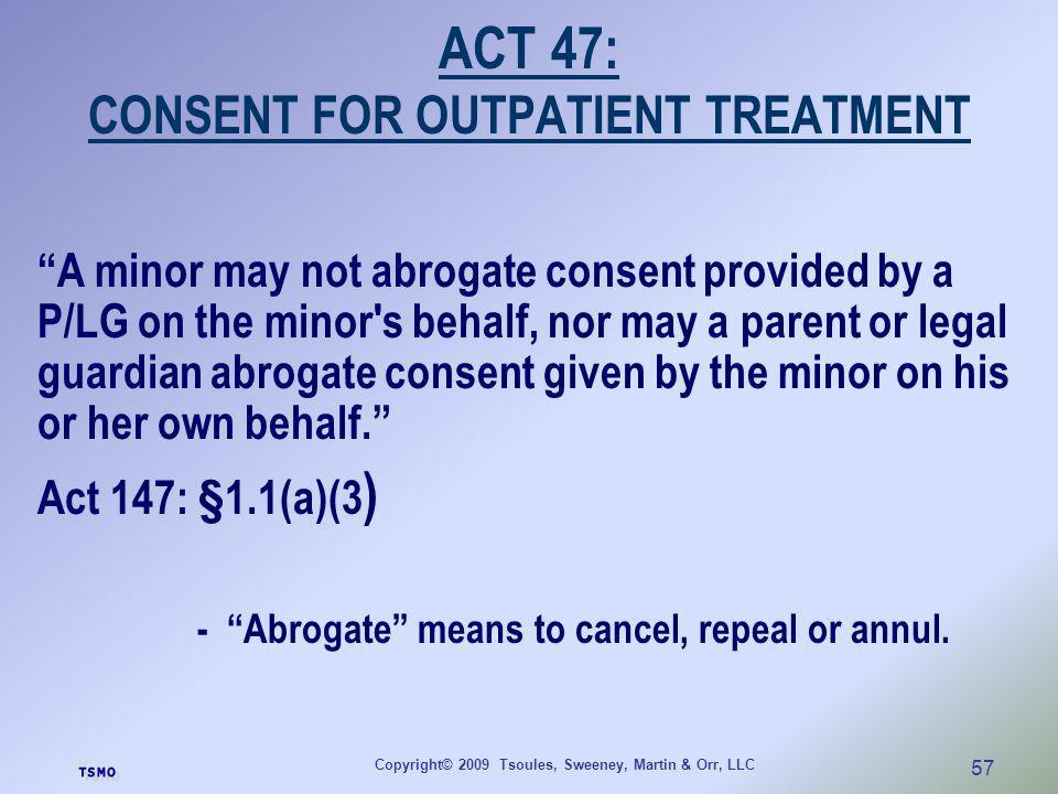 ACT 47: CONSENT FOR OUTPATIENT TREATMENT