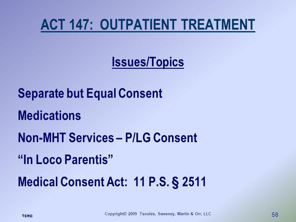 ACT 147: OUTPATIENT TREATMENT