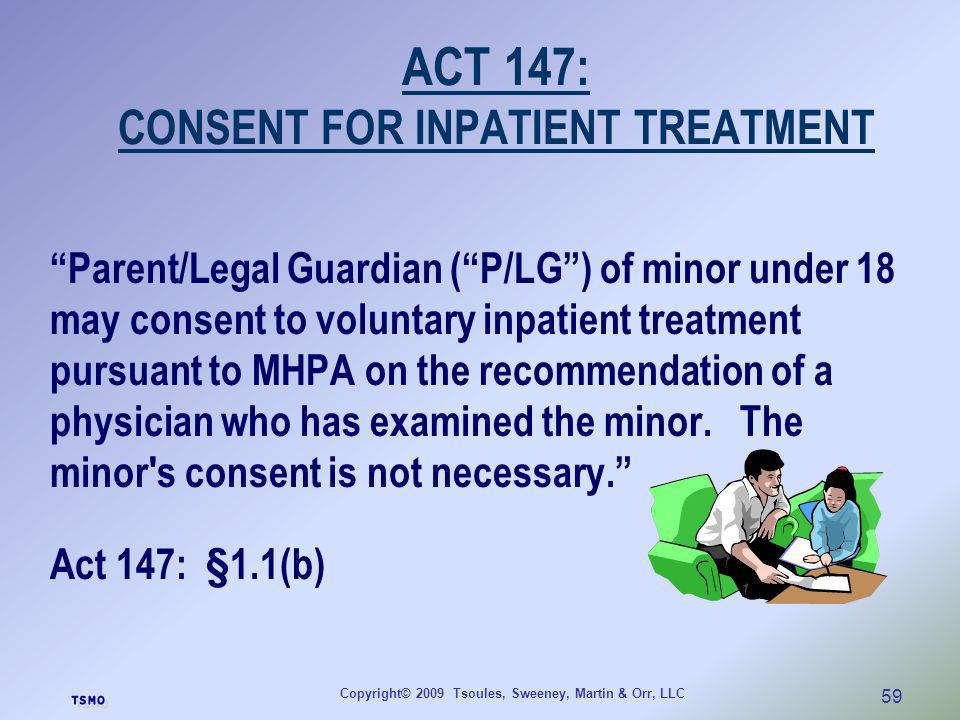 ACT 147: CONSENT FOR INPATIENT TREATMENT