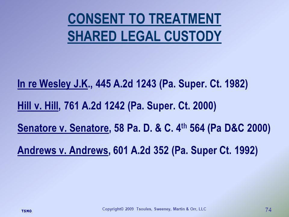 CONSENT TO TREATMENT SHARED LEGAL CUSTODY