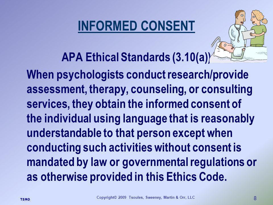 INFORMED CONSENT APA Ethical Standards (3.10(a))