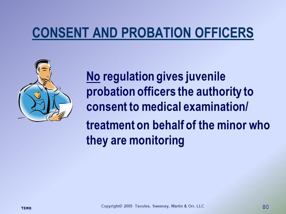 CONSENT AND PROBATION OFFICERS